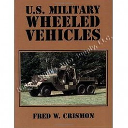 US Military Wheeled Vehicles 1900-1983 Manual Fits  41-71 Jeep & Willys