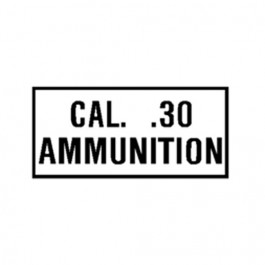 New Cal. 30 Ammunition Decal Fits  41-71 Jeep & Willys