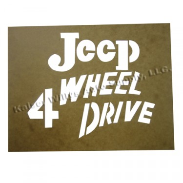 """Paint Stencil Decal """"Jeep 4 Wheel Drive""""  Fits  41-72 Jeep & Willys"""