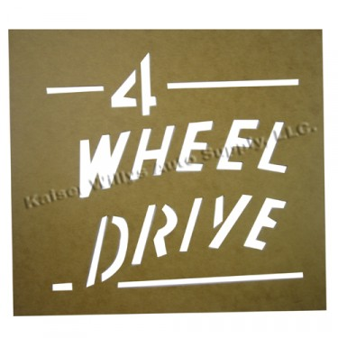"""Paint Stencil Decal """"4 Wheel Drive""""  Fits  41-72 Jeep & Willys"""