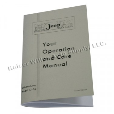 Owners Manual  Fits  46-53 CJ-2A, 3A
