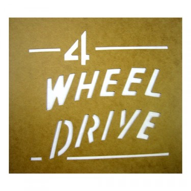 "Paint Stencil Decal ""4 Wheel Drive""  Fits  41-72 Jeep & Willys"