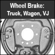 Wheel Brake - Truck, Wagon, Jeepster