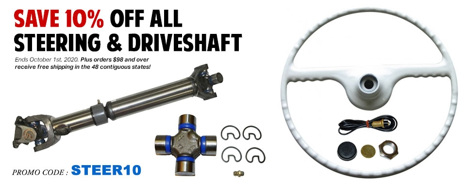 Save 10% Off All Steering and Driveshaft