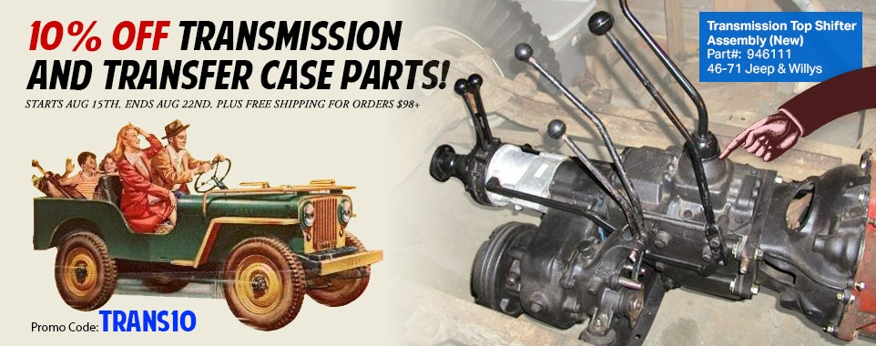 Save 10% Off All Transmission and Transfer Case Parts